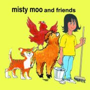 The Real Misty Moo and Friends